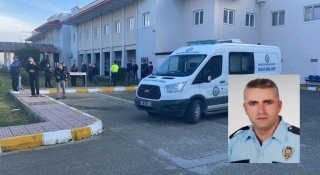 Fethiye'de polis memuru Özcan Turan yaşamını yitirdi
