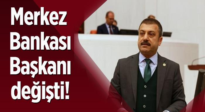 Merkez Bankası Başkanı değişti!