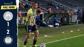 Fenerbahçe 1-2 Gençlerbirliği