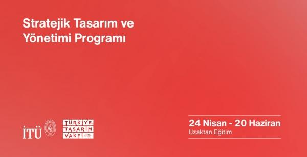 İTÜ ve Türkiye Tasarım Vakfı'ndan 'stratejik' eğitim