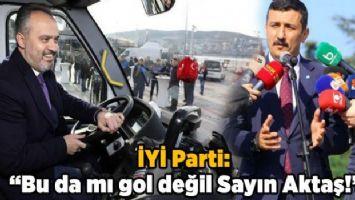 İYİ Parti: 'Bu da mı gol değil Sayın Aktaş!'