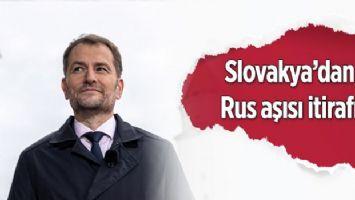 Slovakya'dan Rus aşısı itirafı